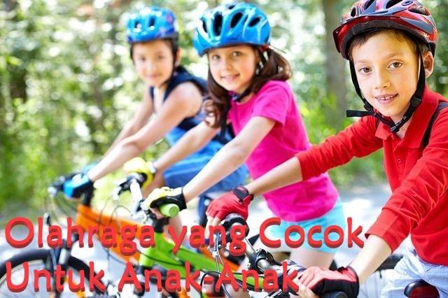 Olahraga yang Cocok Untuk Anak-Anak